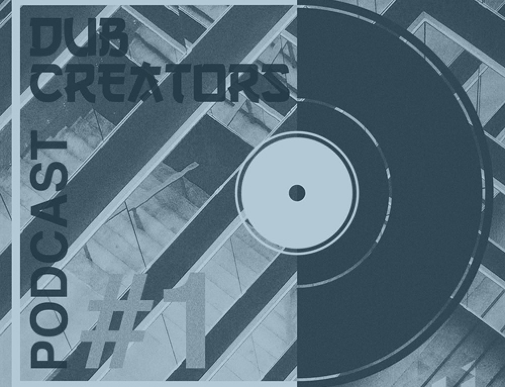 PODCAST #1 BY DUB CREATORS