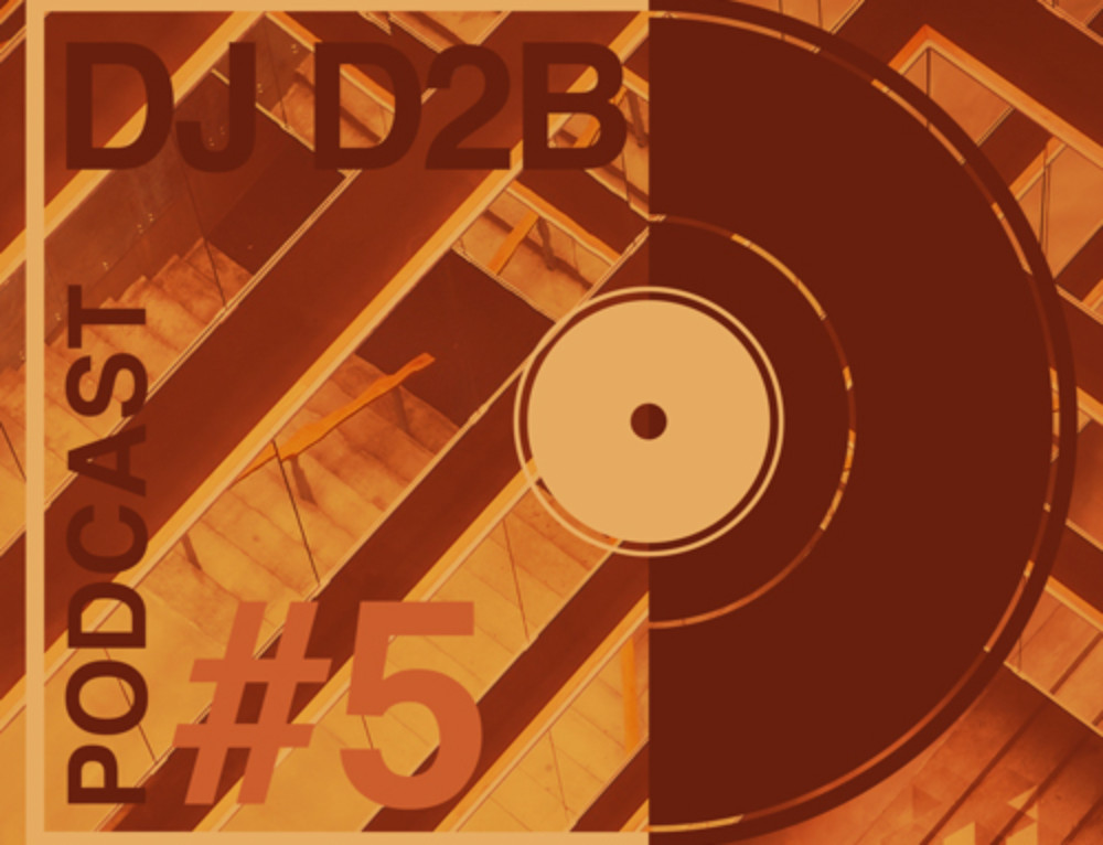 PODCAST #5 BY Dj D2B