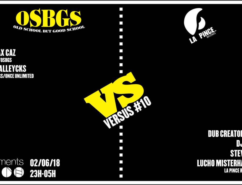 Versus 10 OSBGS VS La Pince Records