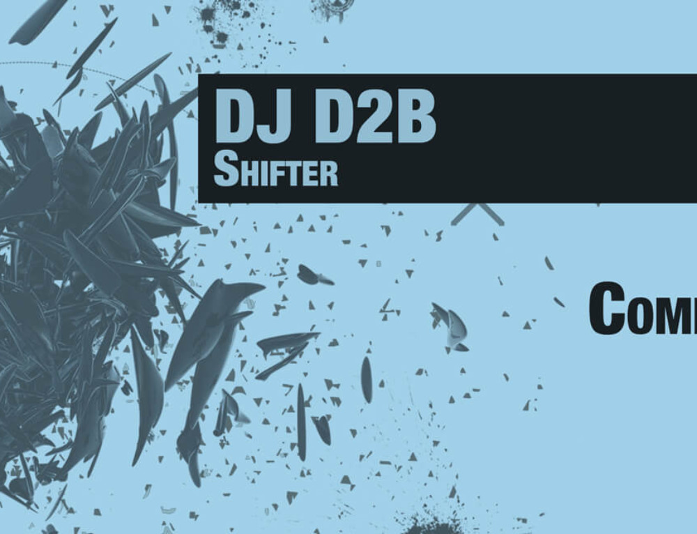 DJ D2B – Shifter – Coming Soon