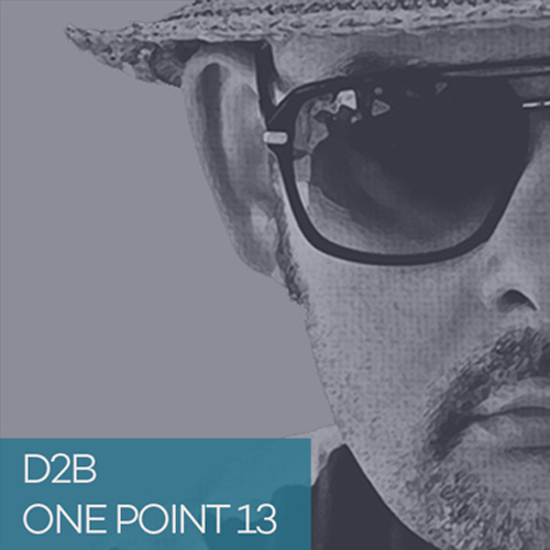 PODCAST ONE POINT 13 BY DJ D2B