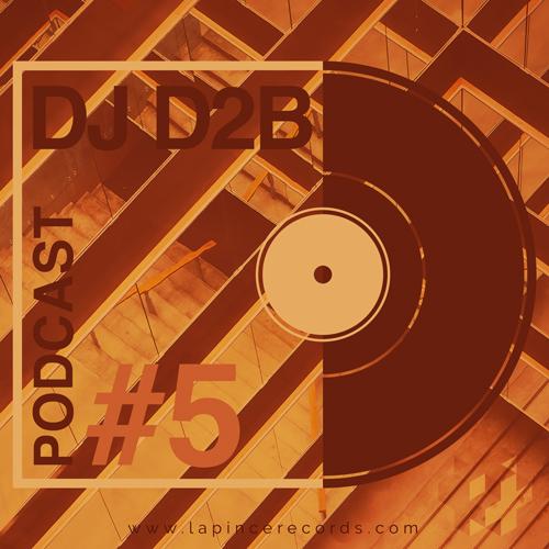 PODCAST #5 BY Dj D2B