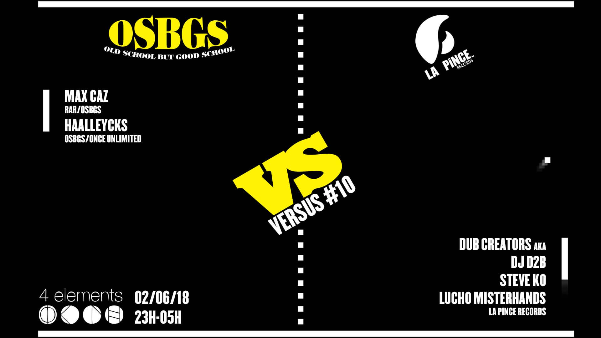 Versus 10 OSBGS VS La Pince Records